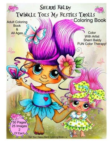 9781945731143: Sherri Baldy Twinkle Toes My Besties Trolls Coloring Book