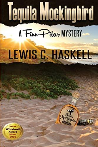 Tequila Mockingbird: Haskell, Lewis C.