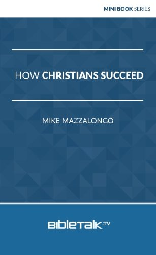 9781945778100: How Christians Succeed (Mini Book Series)