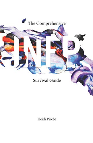 9781945796159: The Comprehensive INFP Survival Guide