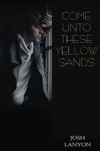 9781945802294: Come Unto These Yellow Sands