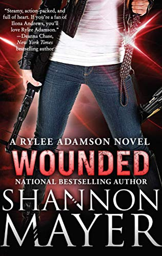9781945863028: Wounded: A Rylee Adamson Novel, Book 8