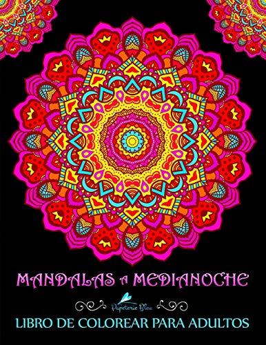 9781945888212: Mandalas A Medianoche: Libro De Colorear Para Adultos