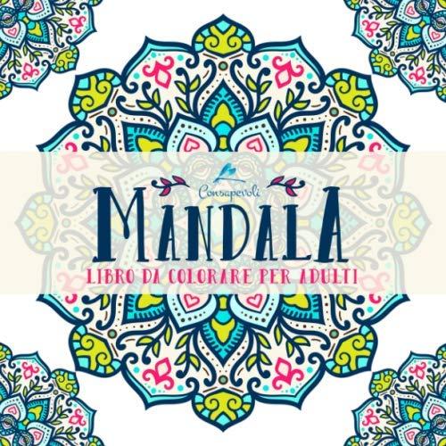 9781945888861: Mandala Consapevoli: Libro Da Colorare Per Adulti