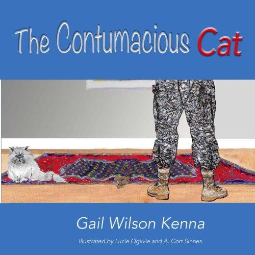 The Contumacious Cat: Kenna, Gail Wilson