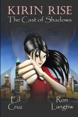 9781946003003: Kirin Rise The Cast of Shadows (Volume 1)