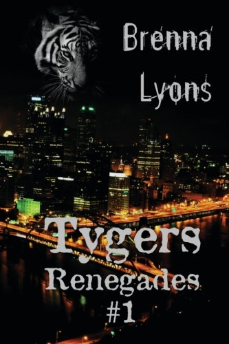 9781946004000: Tygers (Renegades) (Volume 1)