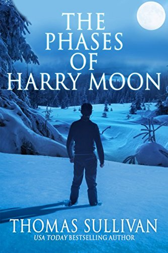 9781946025678: The Phases of Harry Moon