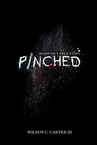 Pinched: Wilson C Carter III