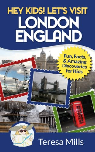 9781946049001: Hey Kids! Let's Visit London England: Fun, Facts and Amazing Discoveries for Kids (Volume 4)