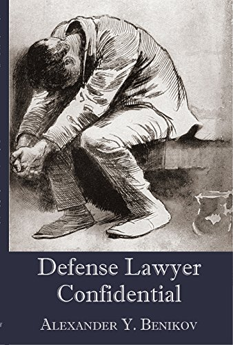 9781946074164: Defense Lawyer Confidential