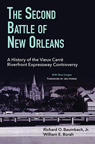The Second Battle of New Orleans: Richard O. Baumbach