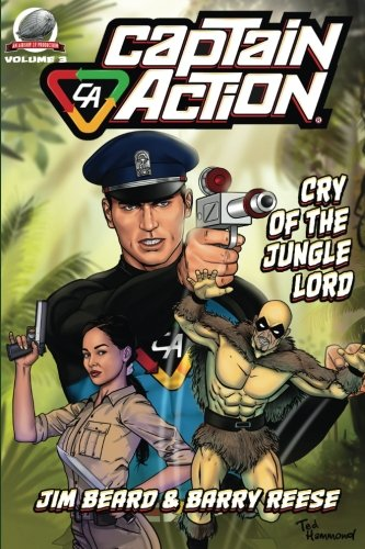 Captain Action: Cry of the Jungle Lord (Volume 3)