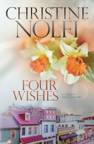 9781946229267: Four Wishes (The Liberty Series) (Volume 4)