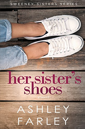 9781946229335: Her Sister's Shoes (Sweeney Sisters Series) (Volume 1)