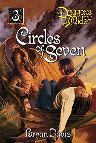 9781946253934: Circles of Seven (Dragons in Our Midst V3) (2nd Edition)