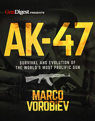 AK-47 - Survival and Evolution of the World's Most Prolific Gun 9781946267108 Written by former Soviet Spetsnaz soldier and avid AK historian Marco Vorobiev, and appealing from both an historic and practical point of view, this authoritative guide will catch the attention of gun collectors and enthusiasts everywhere, especially those who collect and/or shoot AKs and other military rifles. Inside, you'll find: Verified historical data and interesting, little-known facts. Practical guide to gun features and step-by-step modernization.