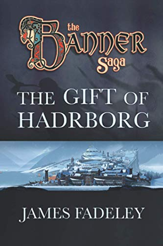 9781946289018: The Banner Saga: The Gift of Hadrborg: 1