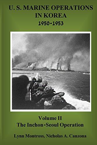 9781946411358: The Inchon-Seoul Operation (U.S. Marine Operations in Korea 1950-1953) (Volume 2)