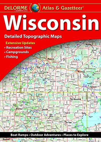 9781946494054: DeLorme® Wisconsin Atlas & Gazetteer (Delorme Atlas & Gazeteer)