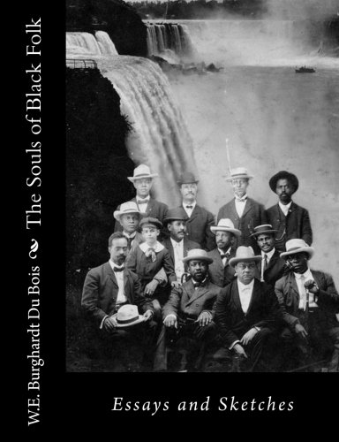 Example Of An English Essay The Souls Of Black Folk Essays And W E Burghardt Science And Technology Essays also English Literature Essay Du Bois W E Burghardt  The Souls Of Black Folk Essays And Sketches  Essay English Example