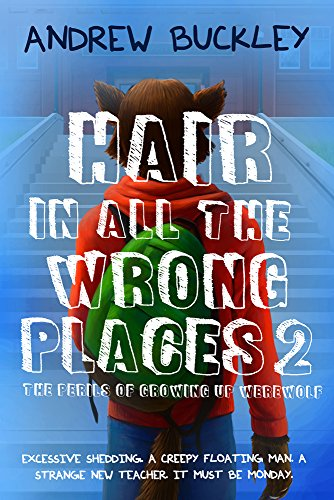 9781946700391: Hair in All the Wrong Places 2 (Perils of Growing Up Werewolf)