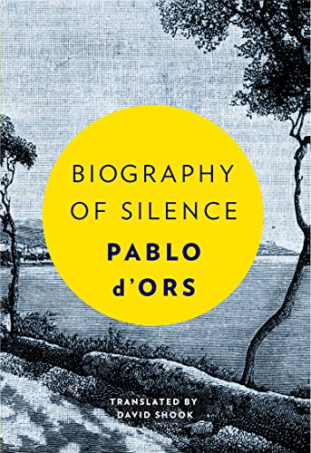 9781946764232: Biography Of Silence