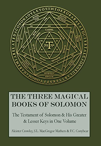 The Three Magical Books of Solomon: The: Aleister Crowley; S