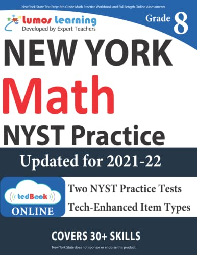 New York State Test Prep: 8th Grade Math Practice Workbook and Full-length Online Assessments: NYST...
