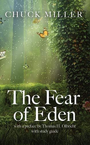 The Fear of Eden: Charles Miller
