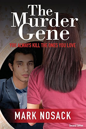 9781946854971: The Murder Gene: You Always Kill the Ones You Love