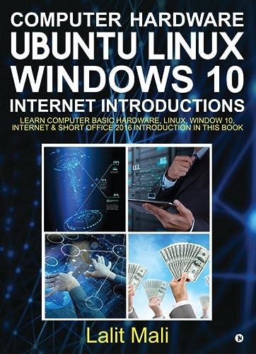 Computer hardware, Ubuntu Linux, Windows 10, Internet: Mali, Lalit