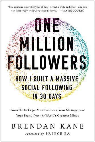 9781946885371: One Million Followers: How I Built a Massive Social Following in 30 Days