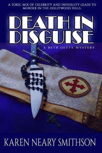 Death in Disguise (A Beth Getty Mystery) (Volume 1): Karen Neary Smithson