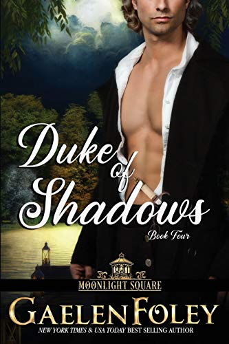 9781946923615: Duke of Shadows (Moonlight Square, Book 4)
