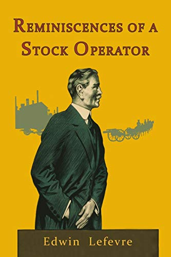 9781946963062: Reminiscences of a Stock Operator