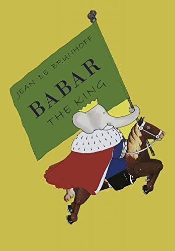 9781946963116: Babar the King