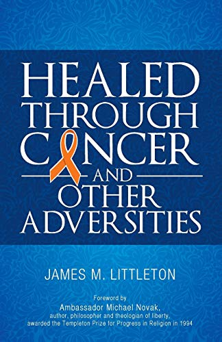 9781946977366: Healed Through Cancer
