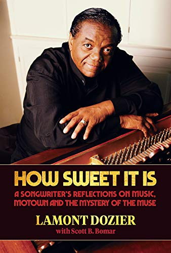 """9781947026667: How Sweet It Is (with """"""""Reimagination"""""""" CD): A Songwriter's Reflections on Music, Motown and the Mystery of the Muse"""