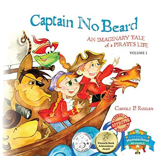 9781947118003: Captain No Beard: An Imaginary Tale of a Pirate's Life (Captain No Beard Story)