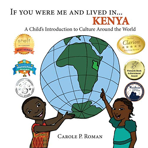 9781947118317: If You Were Me and Lived In. Kenya: A Child's Introduction to Culture Around the World (If You Were Me and Lived In.Cultural)