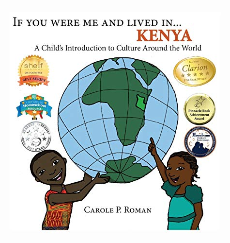 9781947118638: If You Were Me and Lived In. Kenya: A Child's Introduction to Culture Around the World (If You Were Me and Lived In. Cultural)