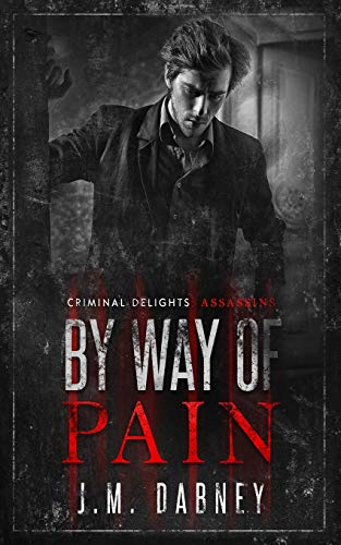 9781947184275: By Way of Pain: Assassins