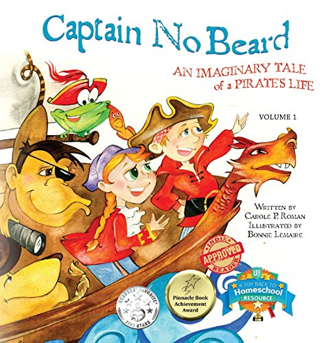 9781947188037: Captain No Beard: An Imaginary Tale of a Pirate's Life (Captain No Beard Story)