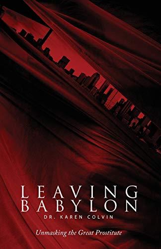 9781947247147: Leaving Babylon