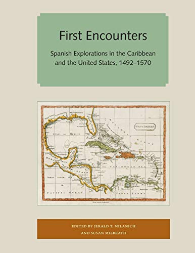 9781947372665: First Encounters (Florida and the Caribbean Open Books Series)