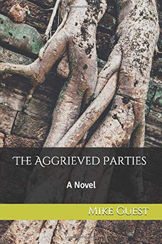 The Aggrieved Parties: A Novel: Guest, Mike
