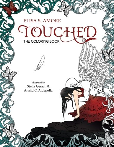 Touched: The Official Coloring Book: Elisa S. Amore