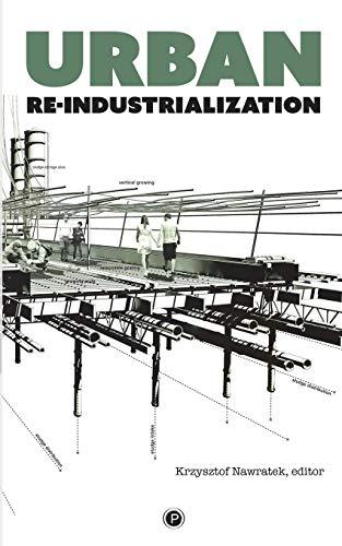 9781947447028: Urban Re-industrialization