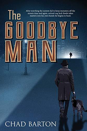 9781947491236: The Goodbye Man